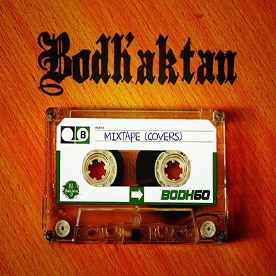 Bodh'aktan - Mixtape (covers)