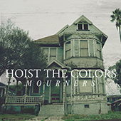 Hoist the Colors - Mourners